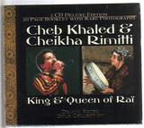 King & Queen Of Rai - Khaled , Cheikha Rimitti