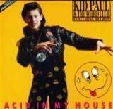 Acid In My House - Kid Paul & The Weird Club
