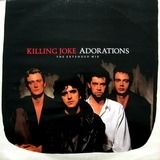 Adorations (The Extended Mix) - Killing Joke