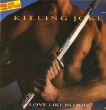 Love Like Blood - Killing Joke