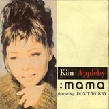 Mama / Don't Worry - Kim Appleby