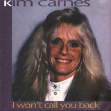 I Won't Call You Back - Kim Carnes