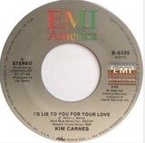 I'd Lie To You For Your Love - Kim Carnes