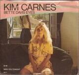 Bette Davis Eyes / Miss You Tonite - Kim Carnes