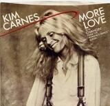 More Love - Kim Carnes