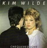 Chequered Love - Kim Wilde