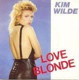 Love Blonde / Can You Hear It - Kim Wilde
