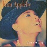 Don't Worry - Kim Appleby