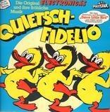 Quietsch-Fidelio - Kinder-Lieder