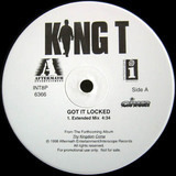 Got It Locked - King T, King Tee