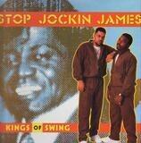 Stop Jockin James / Microphone Junkie - Kings Of Swing