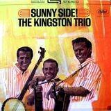 Sunny Side! - Kingston Trio