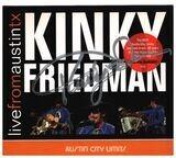 Live From Austin TX - Kinky Friedman