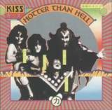 Hotter Than Hell - Kiss