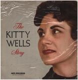 The Kitty Wells Story - Kitty Wells