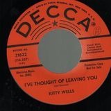 I've Thought Of Leaving Too / Password - Kitty Wells
