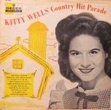Kitty Wells' Country Hit Parade - Kitty Wells