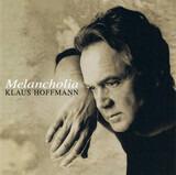 Melancholia - Klaus Hoffmann