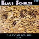 Das Wagner Desaster - Live - Klaus Schulze