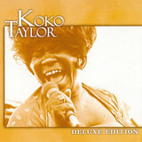 Deluxe Edition - Koko Taylor