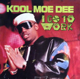 I Go To Work - Kool Moe Dee