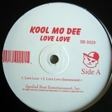 Love Love / What You Wanna Do - Kool Moe Dee