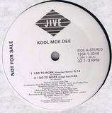 I Go To Work - Kool Moe Dee