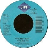 They Want Money / They Want Money (Inst) - Kool Moe Dee