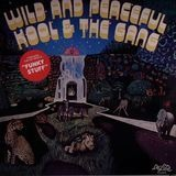 Wild and Peaceful - Kool & The Gang