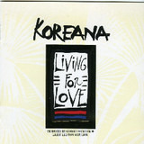 Living For Love - Koreana
