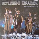 Betlehemi Királyok - Karácsonyi Dalok És Versek - Kormorán