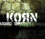 Word Up! - Korn