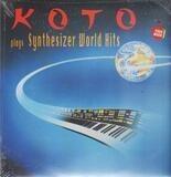 Plays Synthesizer World Hits - Koto