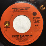 Sweet Susannah / We Must Have Been Out Of Our Minds - Kris Kristofferson & Rita Coolidge
