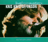 Live From Austin TX - Kris Kristofferson