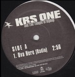 Ova Here - KRS-One and The Temple Of HipHop