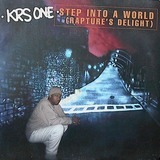 Step Into A World (Rapture's Delight) - Krs One