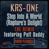 Step Into A World (Rapture's Delight) - The Remix - KRS-One