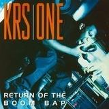Return of the Boom Bap - Krs One