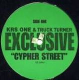 Cypher Street / Canibitch - KRS-One / Truck Turner