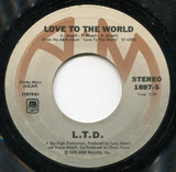 Love To The World / Get Your It Together - L.T.D.