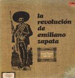 La Revolucion de Emiliano Zapata