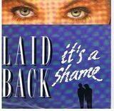 It's A Shame - Laid Back
