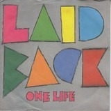 One Life / It's The Way You Do It - Laid Back