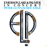 In Concert: Peter Gunn/Knife Edge - Lake & Palmer Emerson