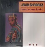 Need Some Lovin' - Lakim Shabazz