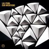 Our Inventions - Lali Puna