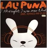 I Thought I Was Over That - Remixes - Lali Puna