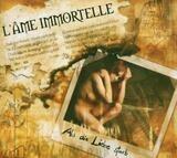 Als Die Liebe Starb - L'Ame Immortelle