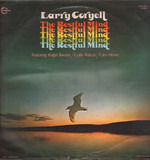 The Restful Mind - Larry Coryell